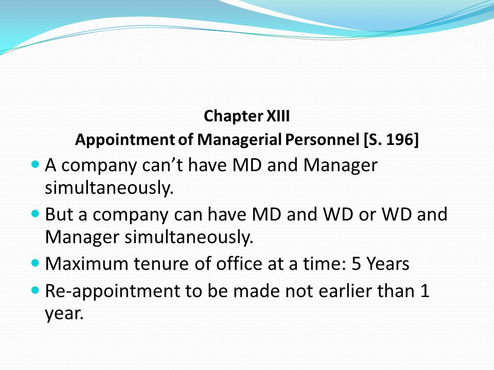 Appointment of Managerial Personnel [S. 196]
